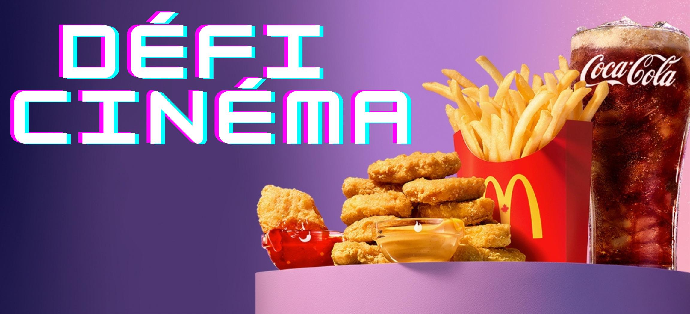 Concours Défi Cinéma McDonald's